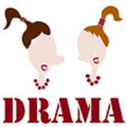 Drama Art Print