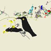 Drunkin Birds Come Calling Art Print
