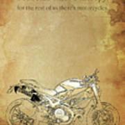 Ducati Motorcycle Quote Art Print