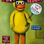 Duck Boy For President Art Print