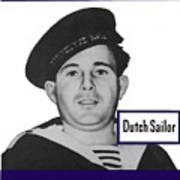 Dutch Sailor This Man Is Your Friend Art Print