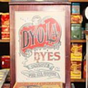 Dy-o-la Dyes Art Print