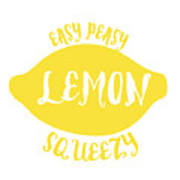 Easy Peazy Lemon Squeezy Art Print
