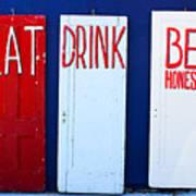 Eat Drink Be Honest Art Print