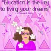 Education Is The Key Art Print