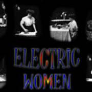 Electric Women Art Print