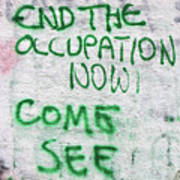 End The Occupation Now Art Print