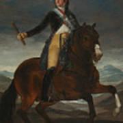 Equestrian Portrait Of Fernando Vii Art Print