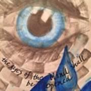 Eyes Shall Be Opened Art Print