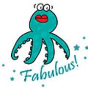 Fabulous Octopus Art Print
