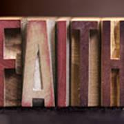 Faith - Antique Letterpress Letters Art Print
