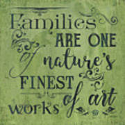 Families Are... Art Print