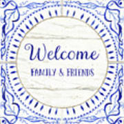 Farmhouse Blue And White Tile 6 - Welcome Family And Friends Art Print