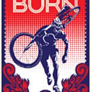 Feel The Burn Art Print