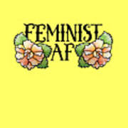 Feminist Af Art Print