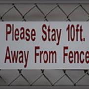 Fence Sign Art Print