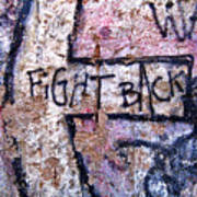 Fight Back - Berlin Wall Art Print