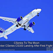 First Cseries Cs300 First Flight Art Print