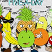 Five-a-day Art Print