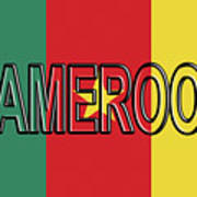 Flag Of Cameroon Word. Art Print