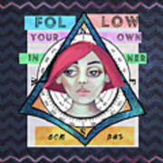 Follow Your Own Inner Compas Art Print
