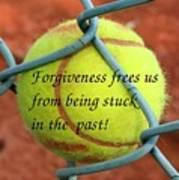 Forgiveness Frees Us Art Print