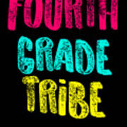 Fourth Grade Tribe Light Fourth Grade 4th Teacher Appreciation Gift Cute Art Print