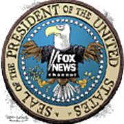 Fox News Presidential Seal Art Print