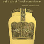 French Mustard Or Mustard King Art Print