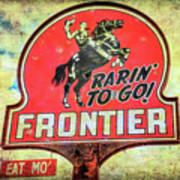 Frontier Gas Art Print