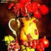 Fruit And Flower Still-life H A Art Print