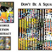 George Jetson Abstract - Don't Be A Square Art Print