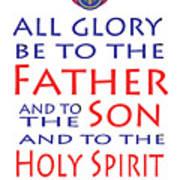 Glory Be Prayer Art Print