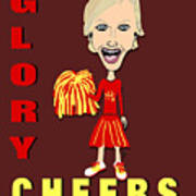 Glory Cheers Art Print