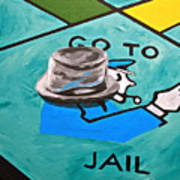 Go To Jail  Art Print