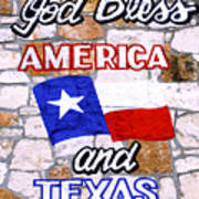 God Bless America And Texas 2 Art Print