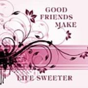 Good Friends Message Art Print