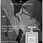 Gossip By Steve In Accounting Art Print
