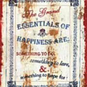 Grand Essentials Of Happiness Art Print