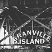 Granville Island Bridge Black And White- By Linda Woods Art Print