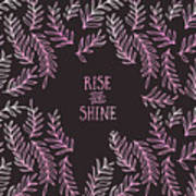Graphic Art Rise And Shine - Pink Art Print