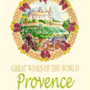 Great Wines Of The World - Provence Art Print by John Keaton