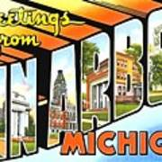 Greetings From Ann Arbor Michigan Art Print