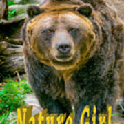 Grizzly Bear Nature Girl    Art Print