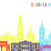 Guadalajara Mx Skyline Pop Art Print
