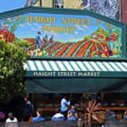 Haight Steet Market San Francisco Art Print