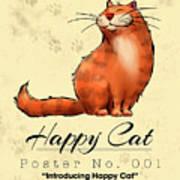 Happy Cat Poster No. 001 - Introducing Happy Cat Art Print