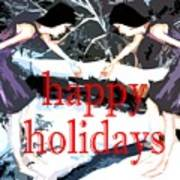 Happy Holidays 30 Art Print