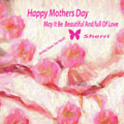 Happy Mothers Day To All Fine Art And Visitors. Art Print