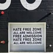 Hate Free Zone Art Print